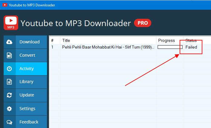 How to fix failed download in Youtube to Mp3 Pro
